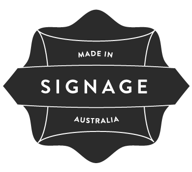 Badge 'Signage made in Australia'