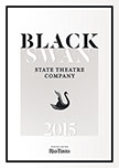 Front cover design of Black Swan State Theatre Company program booklet season 2015. Design by Dessein, Australia.